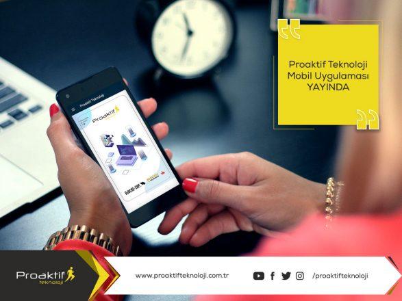 Proaktif Teknoloji Mobil Uygulaması